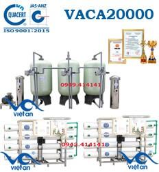 Dây chuyền lọc nước tinh khiết 20000l/h VACA20000