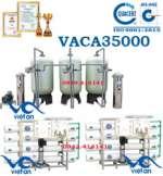 Dây chuyền lọc nước tinh khiết 35000 lít/h VACA35000