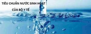 Tiêu chuẩn nước sinh hoạt là gì? Một số tiêu chuẩn quan trọng cần biết