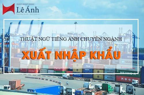 Thuật ngữ trong xuất nhập khẩu
