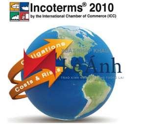 Giải thích thuật ngữ trong Incoterms 2010