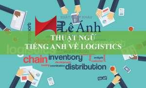 Thuật ngữ tiếng anh logistics và vận tải quốc tế