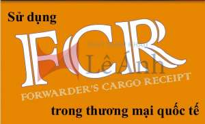 FCR forwarder's cargo of receipt