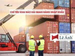 Chỉ tiêu khai báo hải quan hàng nhập khẩu