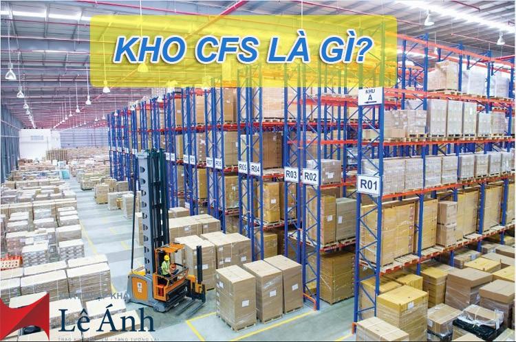 Kho CFS là gì