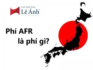 Phí AFR là phí gì?
