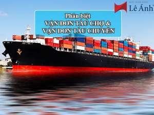 vận đơn tàu chợ và vận đơn tàu chuyến