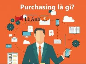 Purchasing là gì?